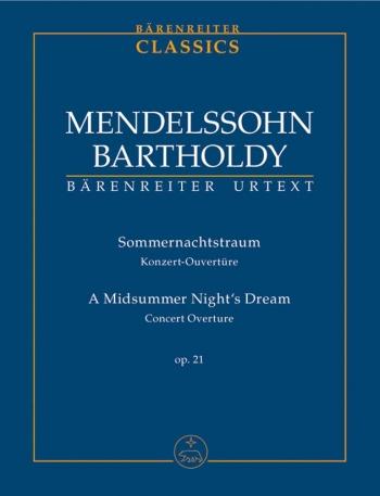 A Midsummer Nights Dream: Concert Overture: OP21: Study score (Barenreiter)