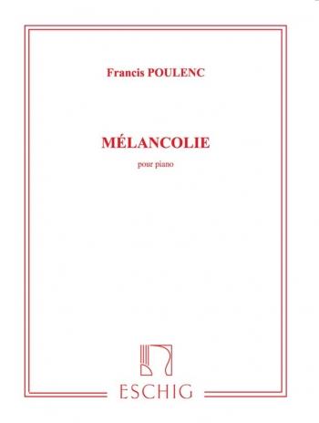 Melancolie: Piano (Eschig)