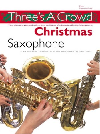 Threes A Crowd Christmas: Saxophone Trio, Alto, Alto, Tenor