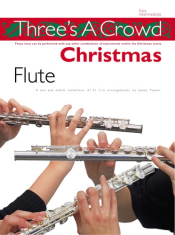 Threes A Crowd Christmas: Flute