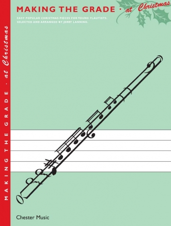 Making The Grade At Christmas: Flute (Book Only)