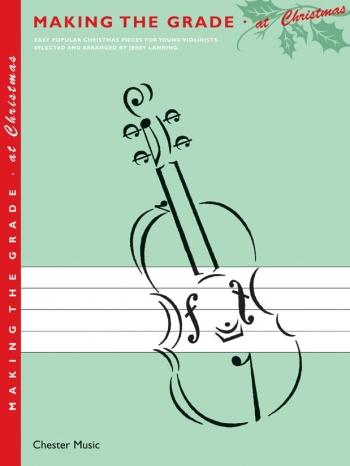Making The Grade At Christmas: Violin