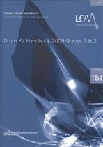 London College Of Music: Drum Kit Handbook 1 and 2: 2009 Book & CD (LL207)