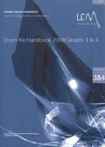 London College Of Music: Drum Kit Handbook 3 and 4: 2009 Book & CD (LL207)