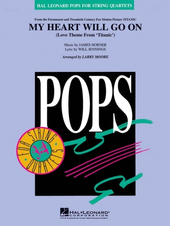 My Heart Will Go On: String Quartet: Score and Parts: Hal Leonard Pops For Ensembles (arr Moore)