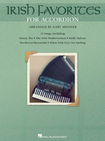 Irish Favourites For Accordion: 21 Songs
