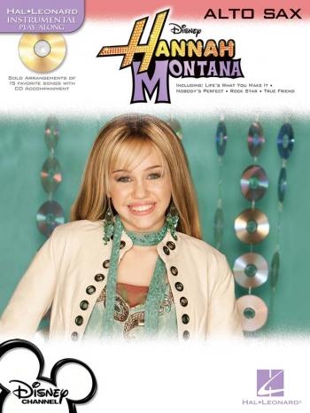 Instrumental Play-along: Hannah Montana: Alto Saxophone: Bk&cd