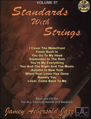 Aebersold Vol.97: Standards With Strings: All Instruments: Book & CD