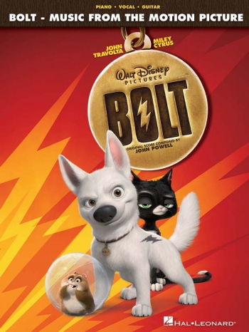 Bolt: Music From The Motion Picture: Piano Vocal Guitar