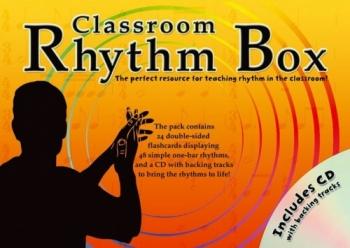 Classroom Rhythm Box : Flashcards And Cd Backing Tracks