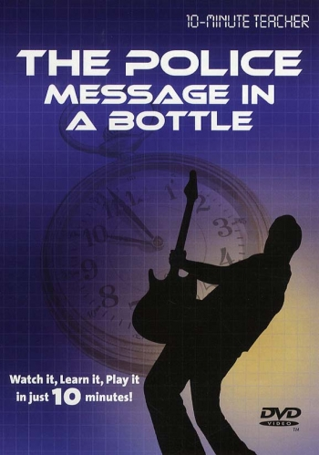 10 Minute Teacher: The Police Messsage In A Bottle: Watch It Learn  It : Dvd: Guitar