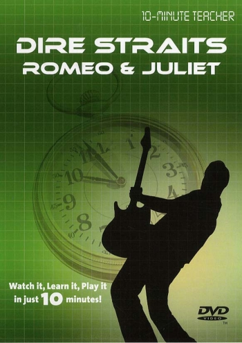 10 Minute Teacher: Dire Straits Romeo And Juliet: Watch It Learn  It : Dvd: Guitar