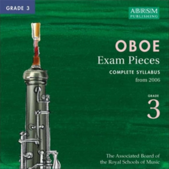 ABRSM Oboe Exam Pieces CD: Grade 3: From 2006: Complete Syllabus