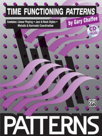 Patterns Time-Functioning: Drums (Gary  Chaffee)