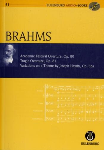Overtures: Academic & Tragic & Haydn Variations : Miniature Score(Audio Series No 51)