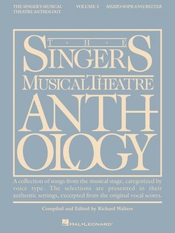 Singers Musical Theatre Anthology: Vol 3: Mezzo Soprano - Vocal