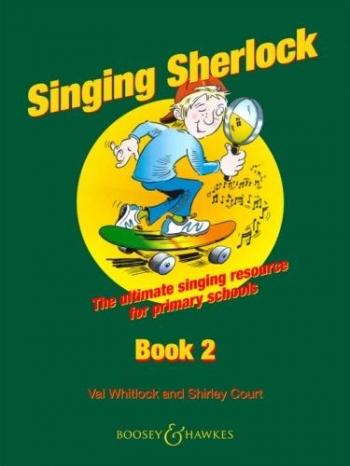 Singing Sherlock 2: Songbook: Book & Cd  (whitlock & Court)