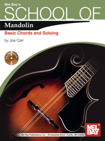 Mel Bays School Of Mandolin: Basic Chords and Soloing
