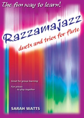 Razzamajazz Duets And Trios Flute (Watts0