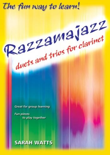 Razzamajazz Duets And Trios Clarinet (Watts)