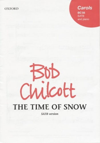 Time Of Snow: Vocal SATB (Oxford)
