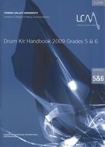 London College Of Music: Drum Kit Handbook 5 and 6: 2009 Book & CD (LL207)