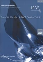 London College Of Music: Drum Kit Handbook 7 and 8: 2009 Book & CD (LL207)