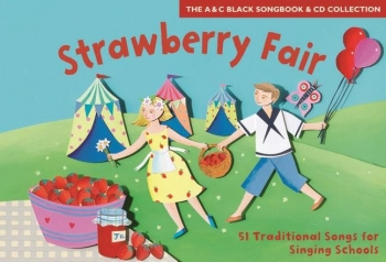 Strawberry Fair: Songbook Book & CD  (A & C Black)