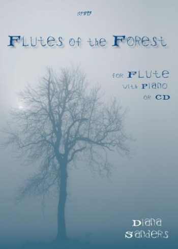 Flutes Of The Forest: For Flute With Piano Or Cd (Sanders)