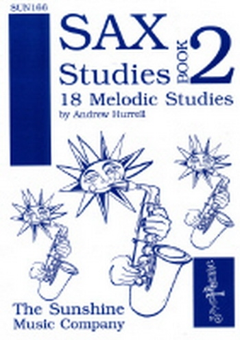 Sax Studies: 2: 18 Melodic Studies: Alto Saxophone (Hurrell)