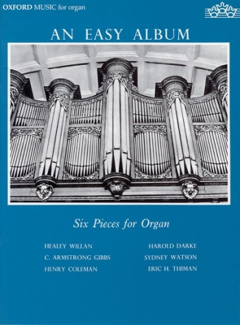 An Easy Album: Six Pieces For Organ