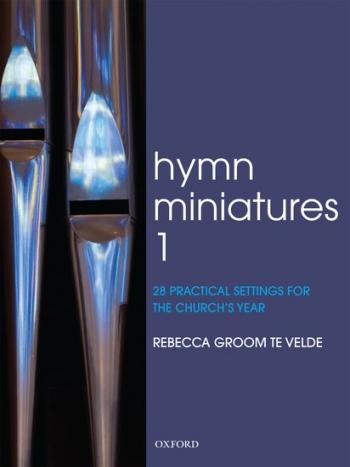 Hymn Miniatures: 28 Practical Settings For The Church Year: Organ
