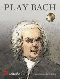 Play Bach: Alto Sax: Book & cd (De Haske)