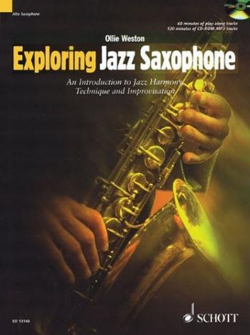 Exploring Jazz Saxophone: Introduction To Jazz Harmony Technique and Improvisation