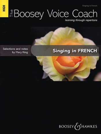 The Boosey Voice Coach: High Voice: Singing In French (mary King)