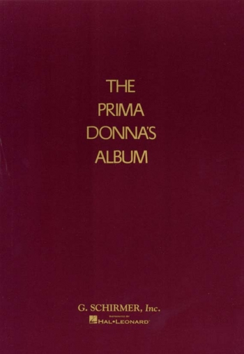 Prima Donnas Album: Opera Vocal Selections