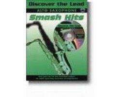 Discover The Lead: Smash Hits: Alto Saxophone: Book & CD