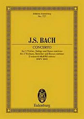 Double Violin Concerto: Double: D Minor: Bwv1043: 2 Violins : Miniature Score