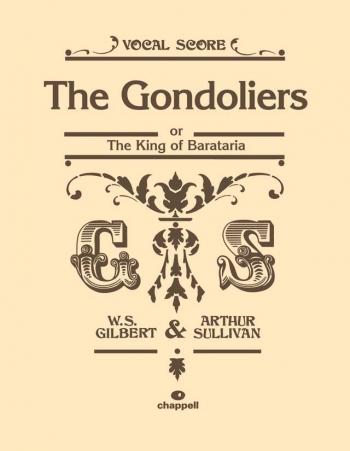 Gondoliers: Vocal Score