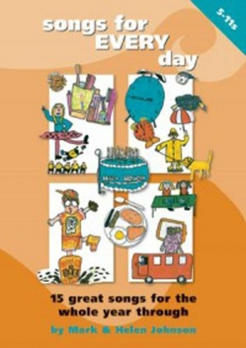 Songs For Every Day: Songbook: Ages 5-11 Book & Cd