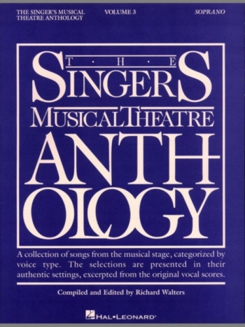 Singers Musical Theatre Anthology:Vol  3: Soprano: Vocal