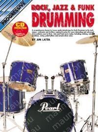 Progressive Rock Jazz and Funk Drumming: Book & CD