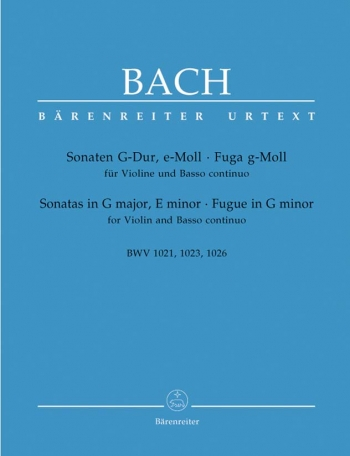 2 Sonatas: Bwv1021 -1023 -Fugue 1026: Violin & Piano (Barenreiter)