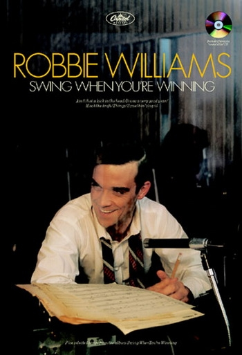 Swing When Youre Winning: Lyrics and Chords - Songbook (robbie Williams)