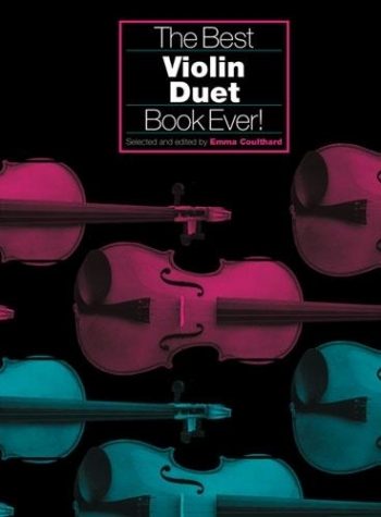 Best Violin Duet Book Ever: Violin