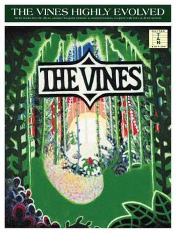 Vines: Highly Evolved: Guitar