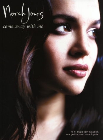 Norah Jones: Come Away With Me: Piano Vocal & Guitar