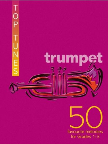 Top Tunes For Trumpet: Fifty Favourite Melodies