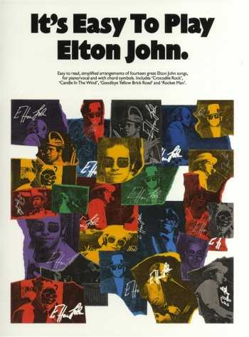 Its Easy To Play Elton John: Piano Vocal Guitar