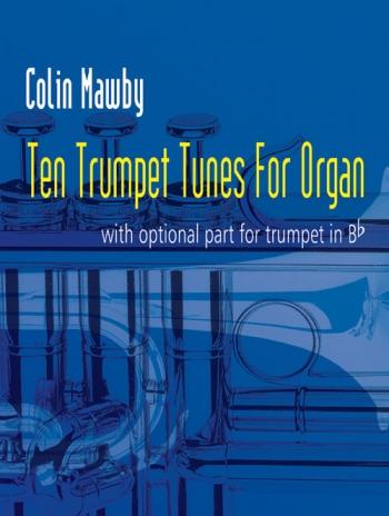 10 Trumpet Tunes For Organ